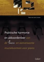 Praktische harmonie en akkoordenleer : van de jazz en aanverwante muziekvormen voor piano