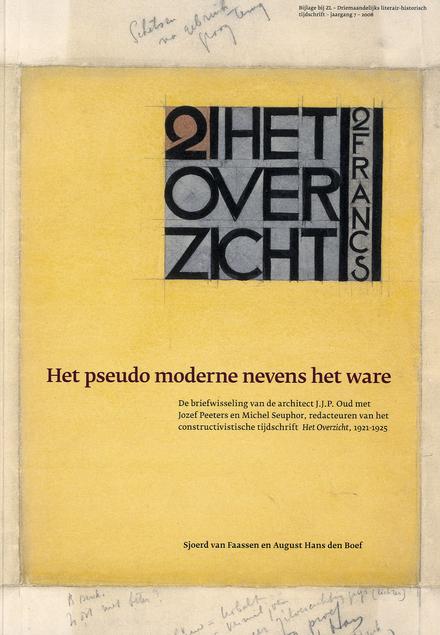 Het pseudo moderne nevens het ware : de briefwisseling van de architect J.J.P. Oud met Jozef Peeters en Michel Seup...