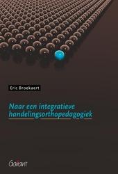 Naar een integratieve handelingsorthopedagogiek