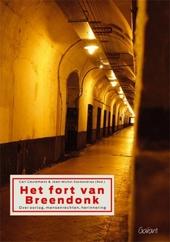 Het Fort van Breendonk : over oorlog, mensenrechten, herinnering