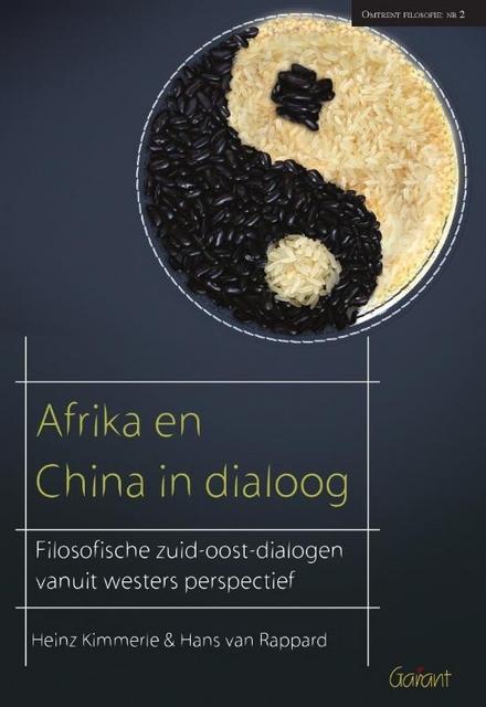 Afrika en China in dialoog : filosofische zuid-oost-dialogen vanuit westers perspectief