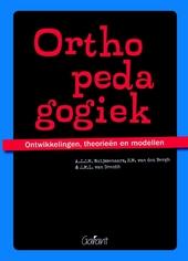 Orthopedagogiek : ontwikkelingen, theorieën en modellen