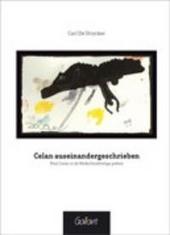 Celan auseinandergeschrieben : Paul Celan in de Nederlandstalige poëzie