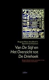 Van De Stijl en Het Overzicht tot De Driehoek : Belgisch-Nederlandse netwerken in het modernistische interbellum