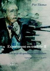 Experiment en traditie : een keuze uit opstellen en voordrachten. II