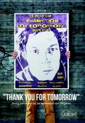Thank you for tomorrow : zinnig aansluiten bij de leefwereld van jongeren