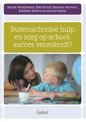 Buitenschoolse hulp en zorg op school : succes verzekerd!?