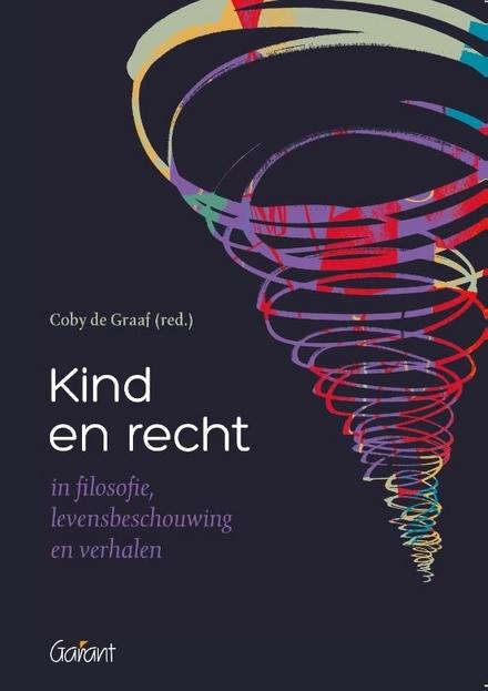 Kind en recht in filosofie, levensbeschouwing en verhalen