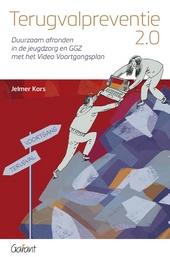 Terugvalpreventie 2.0 : duurzaam afronden in de jeugdzorg en GGZ met het Video Voortgangsplan