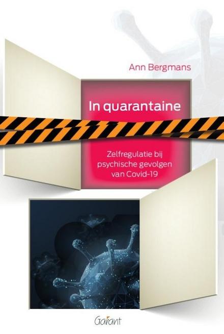 In quarantaine : zelfregulatie bij psychische gevolgen van COVID-19