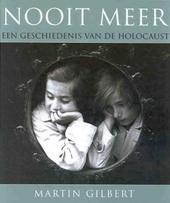 Nooit meer : de geschiedenis van de holocaust