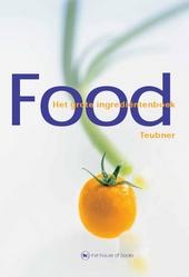 Food : het grote ingrediëntenboek
