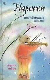 Flaporen : het dolfijnenverhaal van Anouk