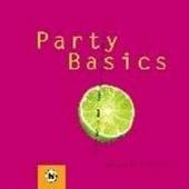 Party basics : alles wat je nodig hebt voor een geslaagd feest
