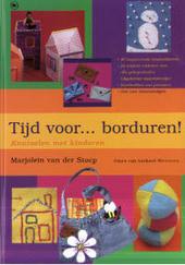 Tijd voor ... borduren ! : knutselen met kinderen