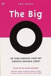 The Big O : de fijne kneepjes voor het hoogste seksuele genot