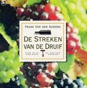 De streken van de druif : over wijngebieden en druivensoorten