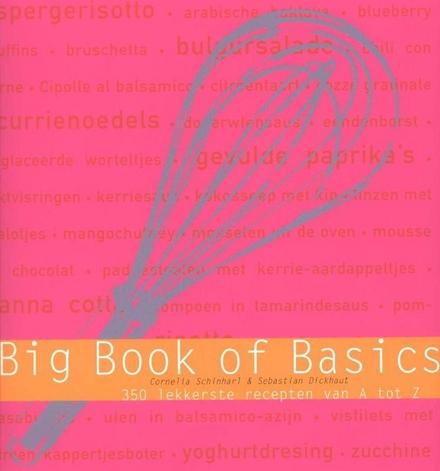 Big book of basics : 350 lekkerste recepten van A tot Z