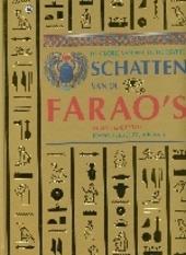 Schatten van de farao's : glorie van het Oude Egypte