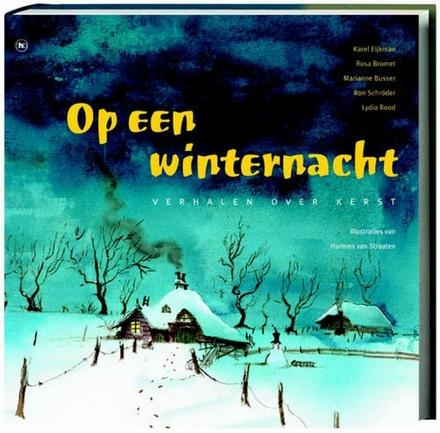 Op een winternacht : verhalen over Kerst