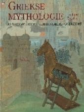 Griekse mythologie : een compleet en geïllustreerd overzicht