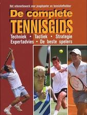 De complete tennisgids : het referentiewerk voor jeugdspeler en tennisliefhebber