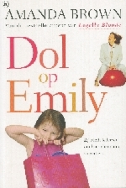 Dol op Emily