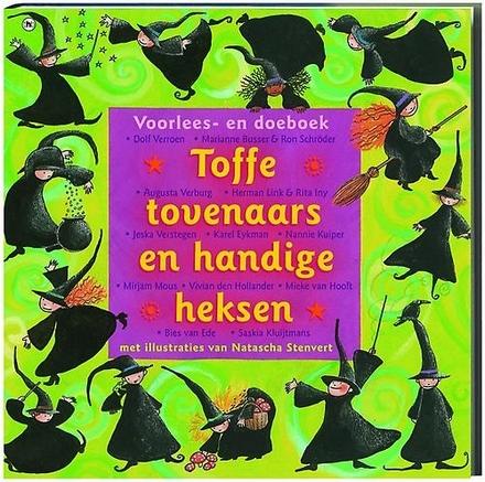 Toffe tovenaars en handige heksen : voorlees- en doeboek