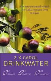 3 X Carol Drinkwater