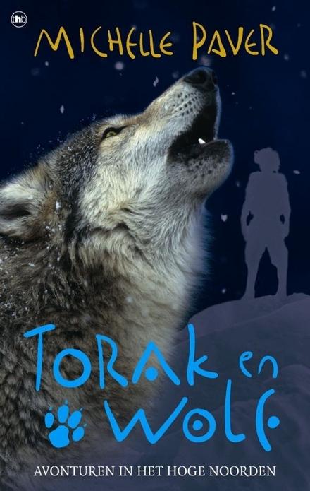 Torak en Wolf : avonturen in het Hoge Noorden