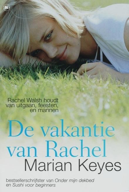 De vakantie van Rachel