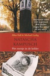 Natascha Kampusch : het meisje in de kelder