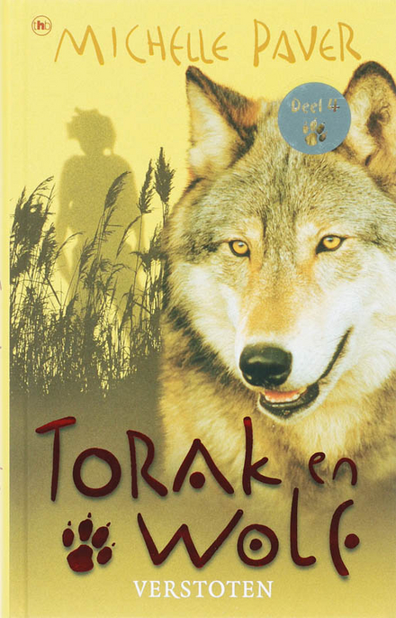 Torak en Wolf : verstoten