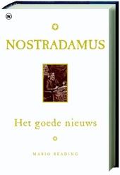 Nostradamus : het goede nieuws