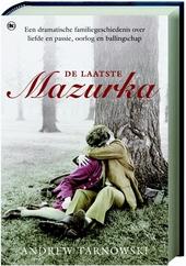 De laatste Mazurka : een verhaal van oorlog, passie en tragedie