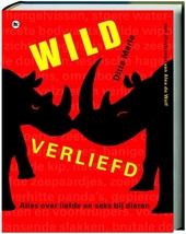 Wild verliefd : alles over liefde en seks bij dieren