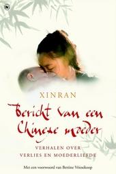 Bericht van een Chinese moeder : verhalen over verlies en moederliefde