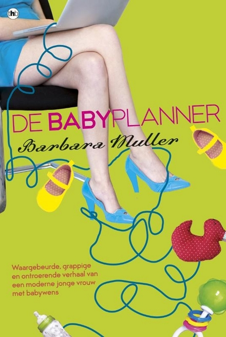 De babyplanner : autobiografische roman