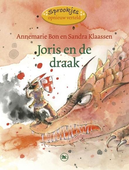 Joris en de draak : een legende ...