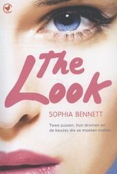 The look : twee zussen, hun dromen en de keuzes die ze moeten maken