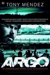 Argo : hoe de CIA en Hollywood samenwerkten in de spectaculairste reddinsgoperatie ooit