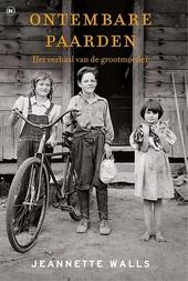 Ontembare paarden : het verhaal van de grootmoeder