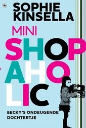Mini shopaholic : Becky's ondeugende dochtertje