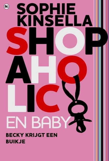 Shopaholic en baby : Becky krijgt een buikje