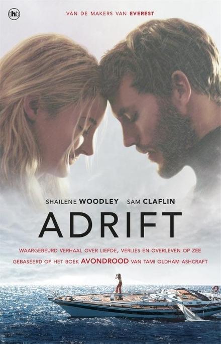 Adrift : waargebeurd verhaal over liefde, verlies en overleven op zee