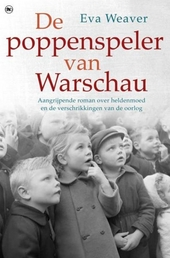 De poppenspeler van Warschau : aangrijpende roman over heldenmoed en de verschrikkingen van de oorlog