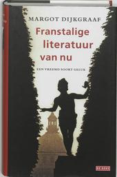 Franstalige literatuur van nu : een vreemd soort geluk