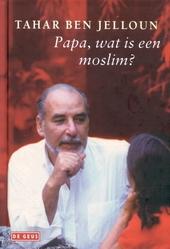 Papa, wat is een moslim ?