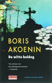 De witte buldog : een provinciale roman