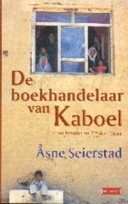 De boekhandelaar van Kaboel : een familie in Afghanistan